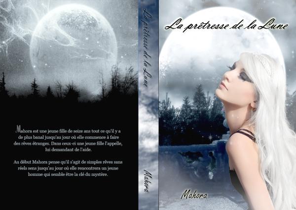 Fiction n°4 : La prêtresse de la Lune