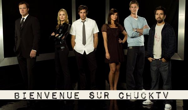 Bienvenue sur ChuckTV Votre première Source française sur le Casting de la série