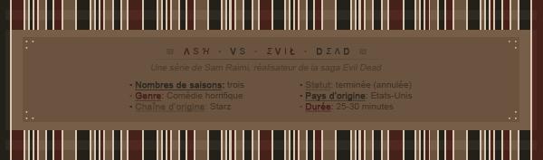 . _CREATION____DECORATION____DECO DECALEE?_ » Article « série » :Ash VS Evil Dead ¯¯¯¯¯¯¯¯¯¯¯¯¯¯¯¯¯¯¯¯¯¯¯¯¯¯¯¯¯¯¯¯¯¯¯¯¯¯¯¯¯¯¯¯¯¯¯¯¯¯¯¯¯¯