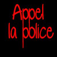 Appelle la Police  (2010)