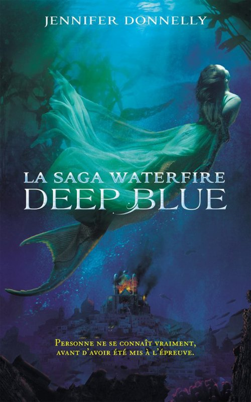 Waterfire Tome 1 : Deep Blue