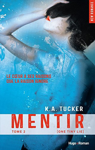 Ten Tiny Breaths Tome 2 : Mentir