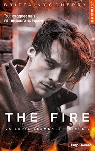 Elements Tome 2 : The Fire