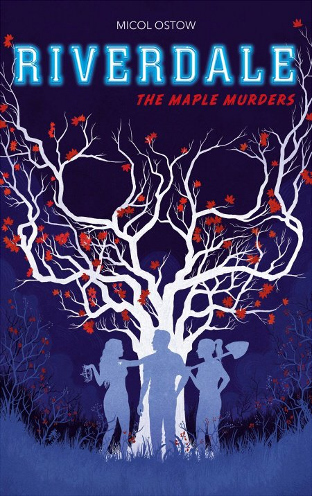 Riverdale Tome 3 : The Maple Murders