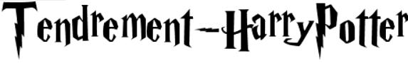 .  TENDREMENT HARRY POTTER Article de bienvenue, règlement, et Newsletter.