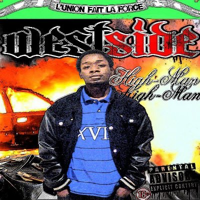 West-Side / High-Man - Le Street est Dur  (2012)