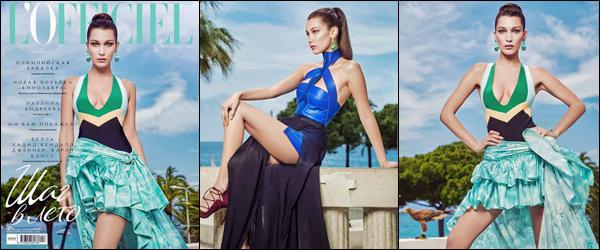 MAGAZINE '─ Bella Hadid en couverture du  magazine nommé « L'Officiel Russie » pour le mois d'août 2016 ![/s#00000ize] Je rappelle que le shooting a été réalisé lors de son passage à Cannes ! Je suis fan des deux tenues qu'elle porte et des couleurs, quel est votre avis ?![/alig fen]