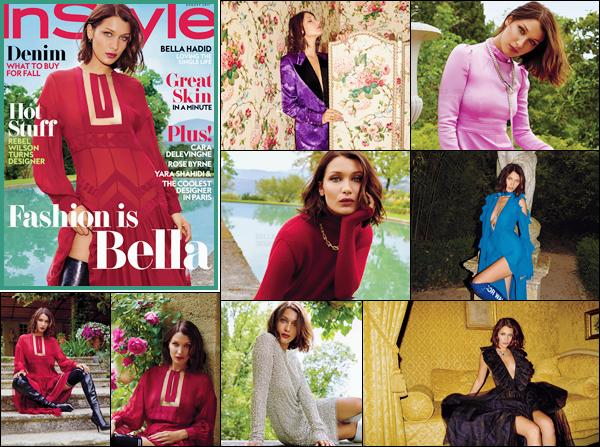 - Bella Hadid fait la couverture du magazine « InStyle » pour le mois d'août 2017-