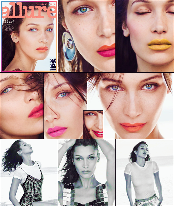 - '-ALLURE ●- Bella Hadid fait la couverture du « Allure Magazine » pour le mois de septembre ! -