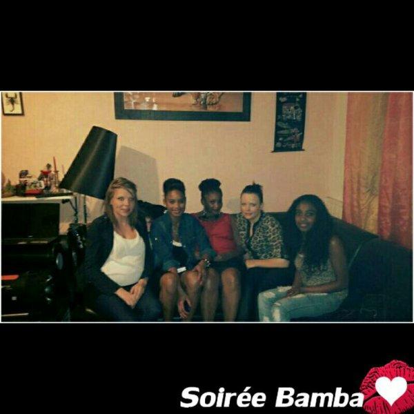 Soirée bamba avec la sister et les amies