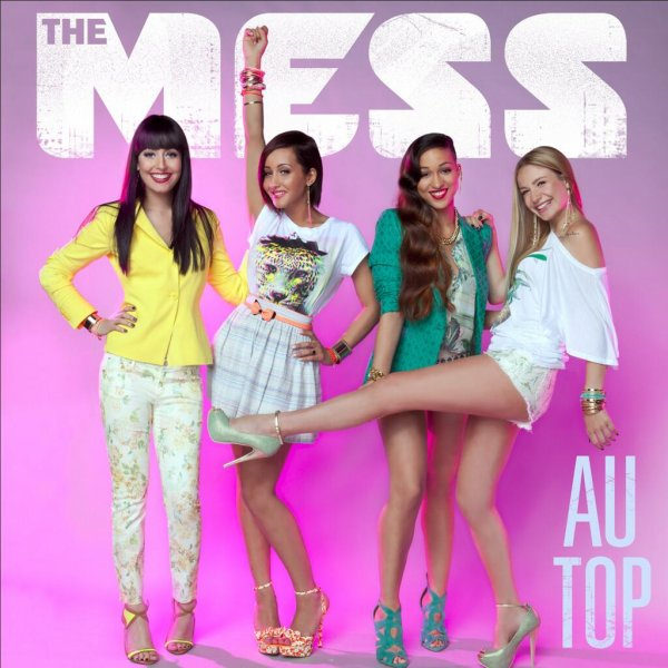 The Mess ; Au Top  (2013)