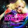 Carolina Marquez ft Florida & Dale Saunders ; Sing La La La (2013)