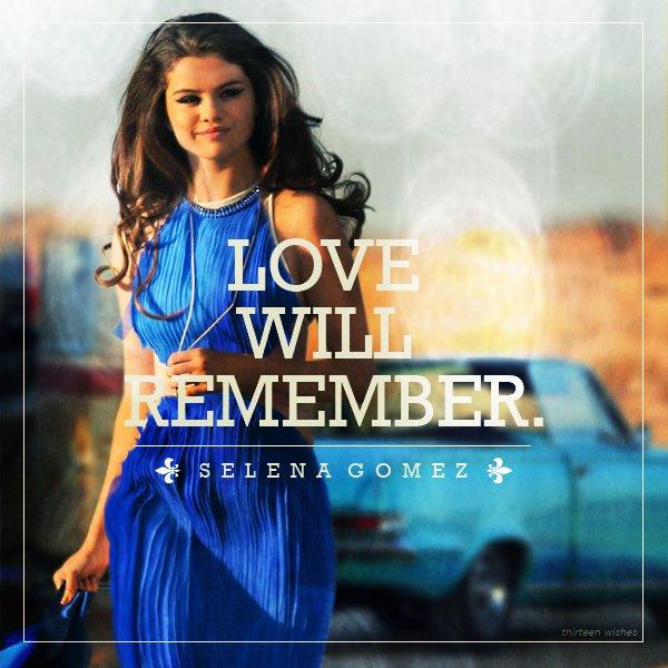 Stars Dance / Selena Gomez ; Love Will Remember  (2013)