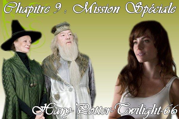 Chapitre 9 __________   Mission spéciale