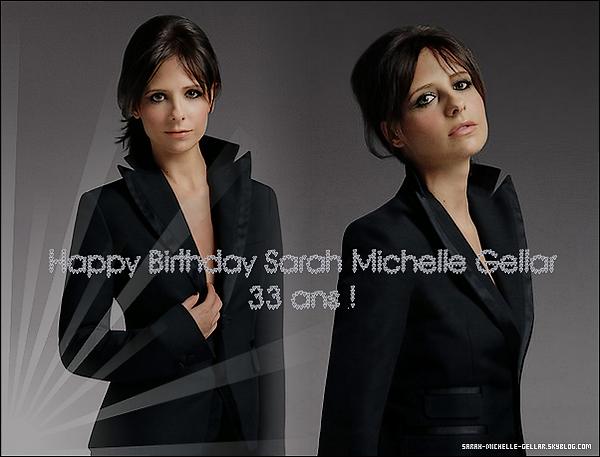 .  Le 14 Avril - Sarah Michelle féte ses 33 ans !  .