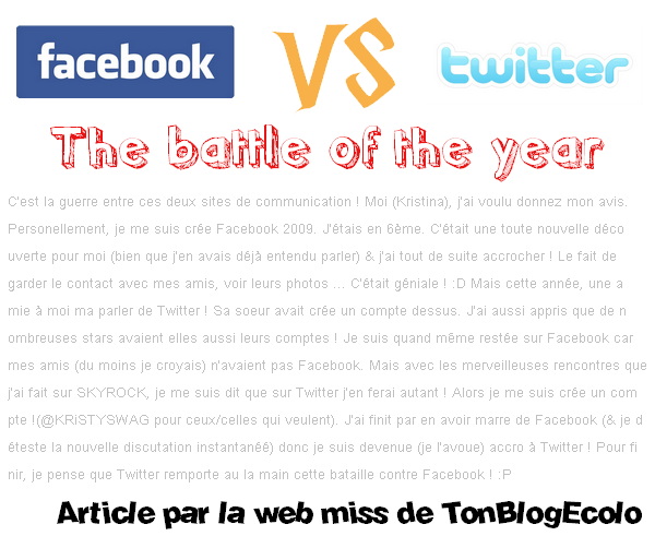 Facebook VS Twitter : The battle of the year !