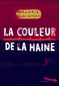 La couleur de la haine Malorie Blackman