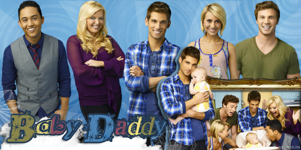 ____________________________________ Baby Daddy ______________________________créa ~ déco ~ gifs