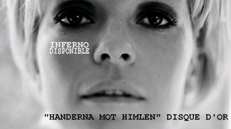 """HANDERNA MOT HIMLEN"" disque d'or ! INFERNO DISPONIBLE !"