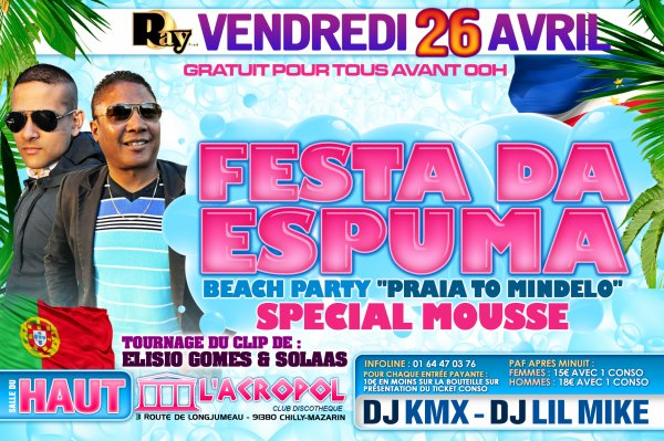 "• SOIRÉE PLAGE ÉDITION MOUSSE • &  • FESTA DA ESPUMA BEACH PARTY "" PRAIA TO MINDELO "" •"