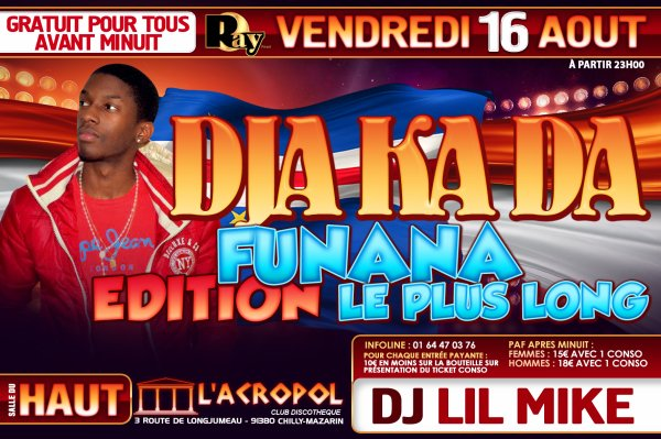 • TWERK IT PARTY & DIA KA DA EDITION FUNANA LE PLUS LONG • A L'ACROPOL