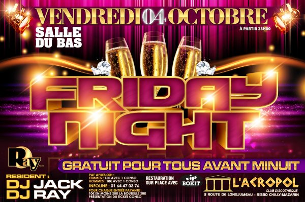 ★ VENDREDI 4 OCTOBRE ★ FRIDAY NIGHT & KARGA NA ACROPOL FUNANA VS AFRO HOUSE A L'ACROPOL