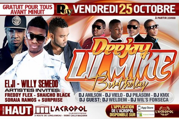 ✖ VENDREDI 25 OCTOBRE ✖  ♦ DEEJAY LIL MIKE BIRTHDAY ♦