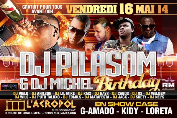 ☆☆ VENDREDI 16 MAI ☆☆  ☆ DJ PILASOM & DJ MICHEL BIRTHDAY ☆
