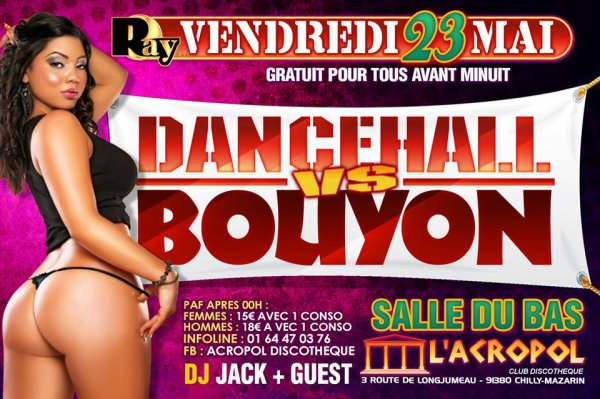 ☆☆ VENDREDI 23 MAI ☆☆  ☆ DANCEHALL VS BOUYON ☆ & ☆ KIZOMBA NIGHT ☆ ★ EDITION BLACKOUT ★