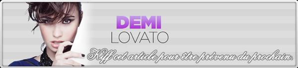 Bienvenue sur Dreametriia, un blog source dédié à la belle Demi Lovato.
