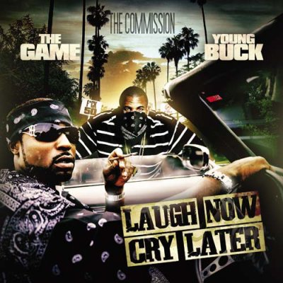 Young Buck - Laugh Now, Cry Later (2008)