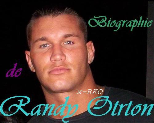 Biographie de Randy Orton.