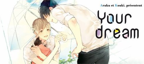 Manga : ~ Your Dream ~