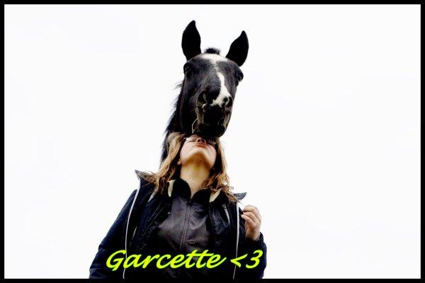 Garcette Ma Jument  <3