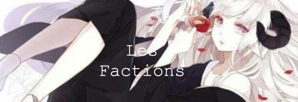 Les Factions