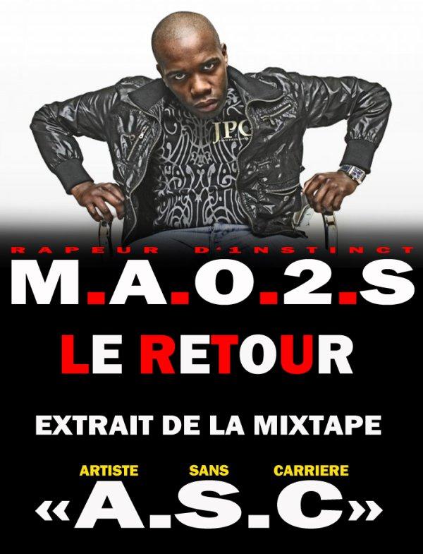 A.S.C / M.A.O.2.S - Le Retour (2012)