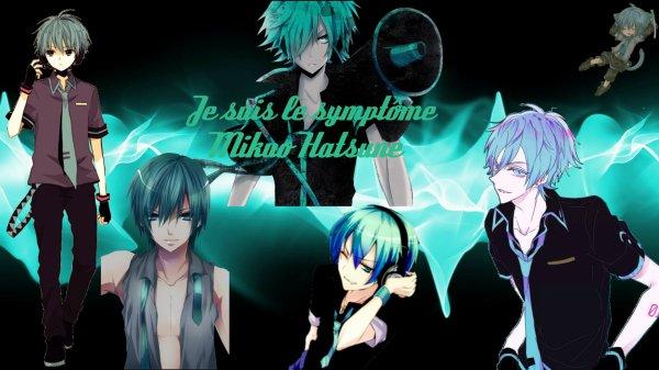 Je suis le symptôme Mikuo Hatsune!
