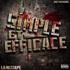 Simple & efficace - La mixtape / Freestle - Feat bal2-o  ( 100 Gène ) (2011)