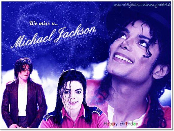 We miss u.. We will always love you <3 The One & only King Of Pop !... 29/08/1958-Forever...