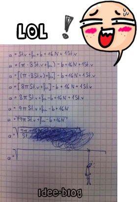 Si toi aussi ta toujour l'impression que tes le seule qui est pas Mathematicien dans ta classe