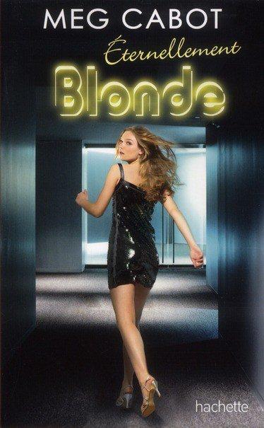 Blonde ( la trilogie de Mag Cabot )