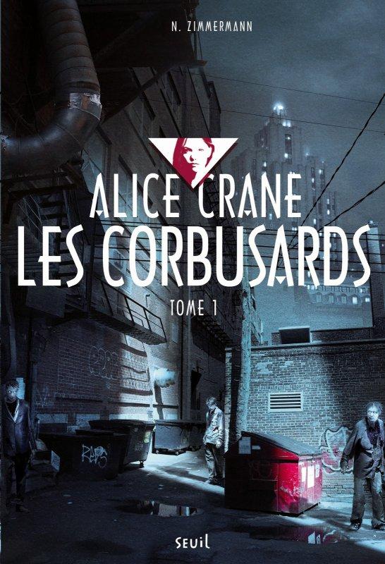 Alice Crane : Corbusard