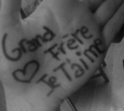 ♥♥ grand frere ♥♥
