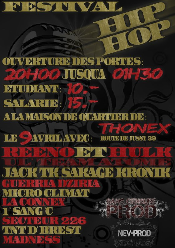 FESTIVAL HIP HOP LE 9 AVRIL 2011 A LA MAISON DE QUARTIER DE THONEX!VIEN BOUGER LA TETE!