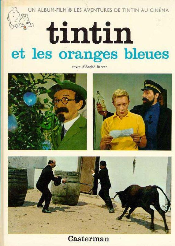 TINTIN ET LES ORANGES BLEUES - 1964