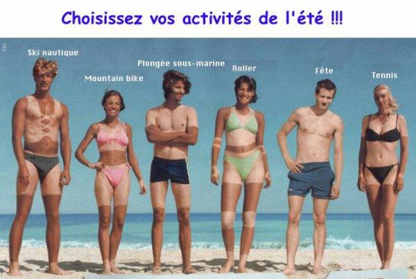 L'été approche, choisissez vos activités.  Lol