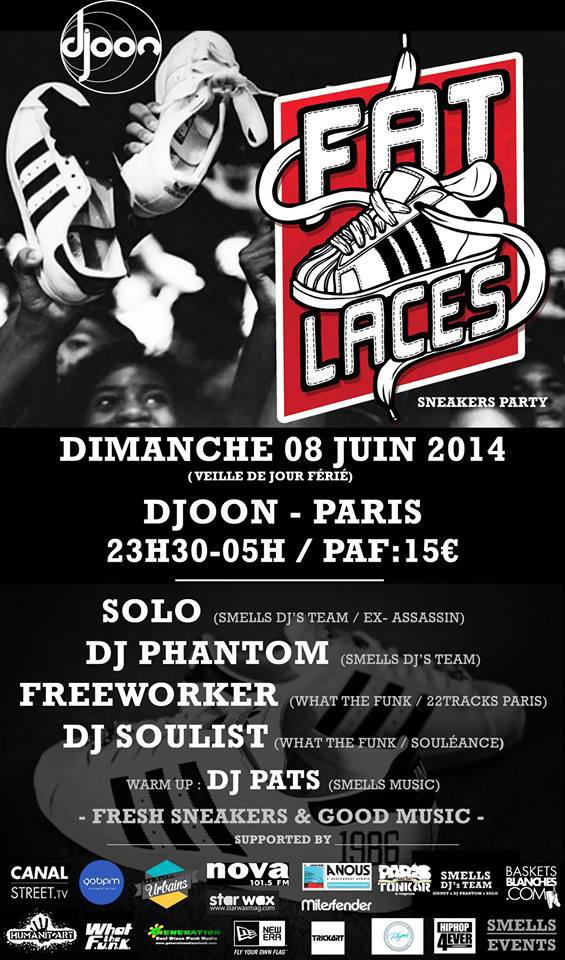 8 Juin  FAT LACES - SNEAKERS PARTY   au DJOON