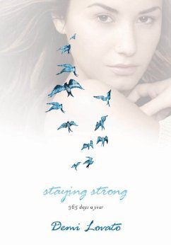 Staying Strong Book by Demi Lovato