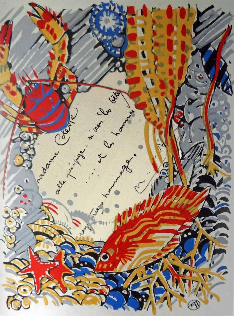 """Mathurin Méheut   21 mai 1882-22 février 1958   :  hommage   /  """"  A Madame Colette... celle qui pige si bien les bêtes... et les hommes ,  respectueux hommage  """"  Mathurin MEHEUT"""
