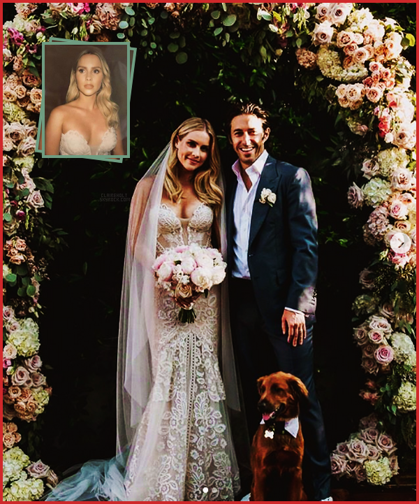 .  Claire Holt  s'est mariée à son fiancé Andrew Joblon, le 18 Aout 2018, félicitation à eux   .